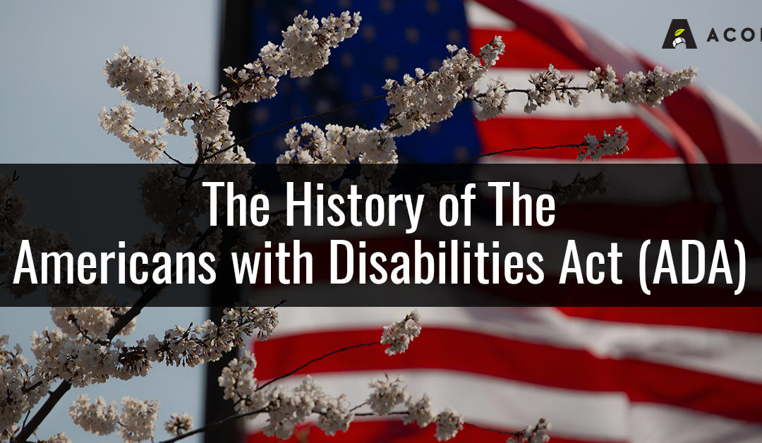 The History of the Americans with Disabilities Act (ADA)