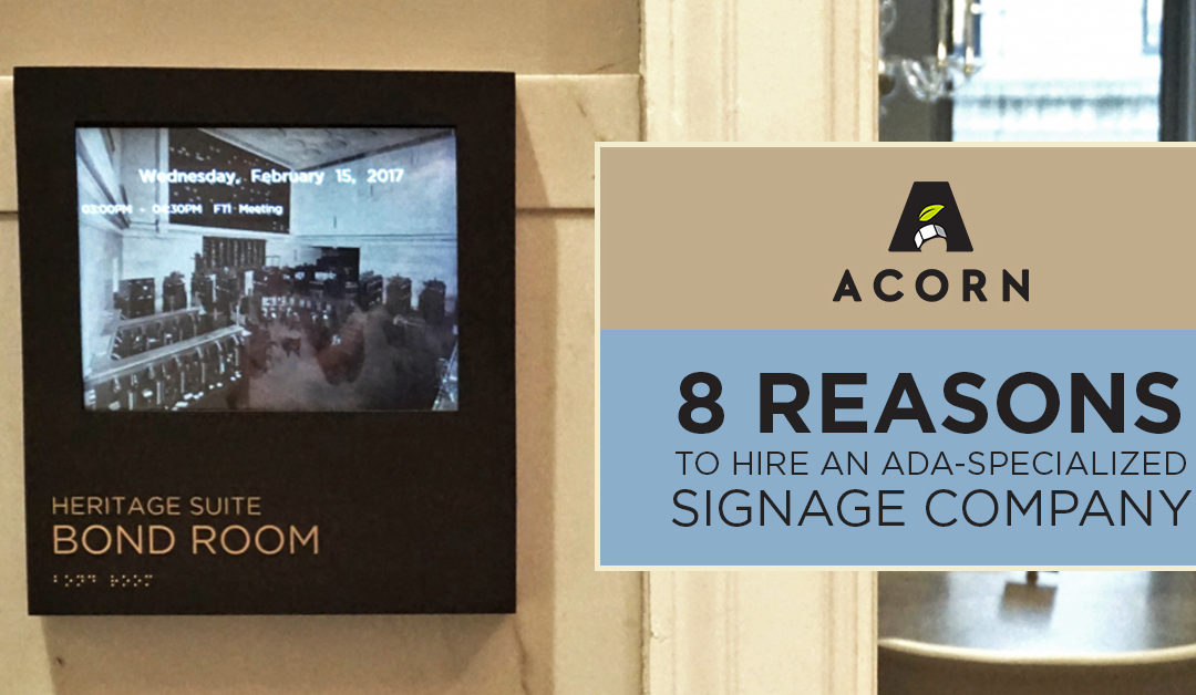 8 Reasons to Hire an ADA-Specialized Signage Company