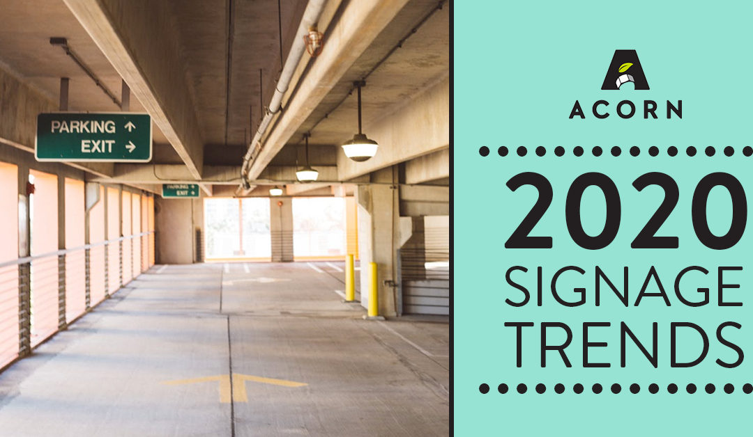 2020 Signage Trends