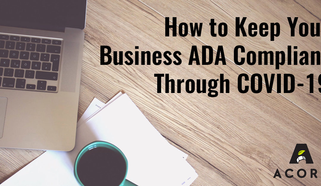 How to Keep Your Business ADA Compliant Through COVID-19