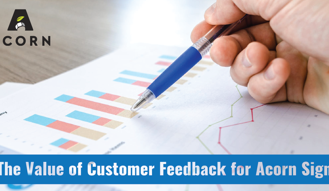 The Value of Customer Feedback for Acorn Sign