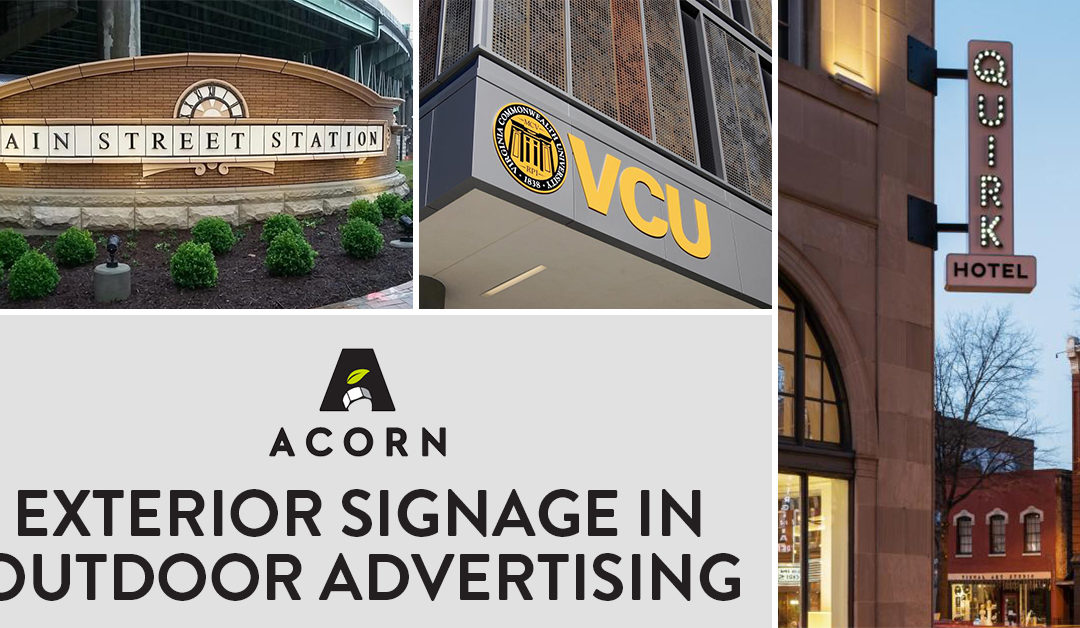 Acorn in Action: Exterior Signage in Outdoor Advertising