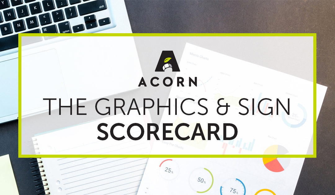 The Graphics and Sign Scorecard