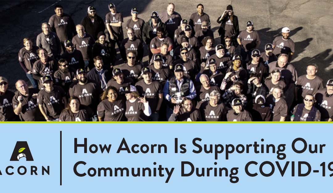 How Acorn Is Supporting Our Community During COVID-19