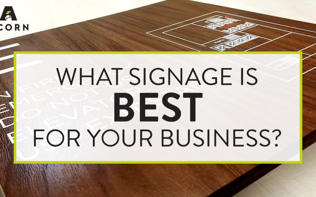 What Signage is Best for Your Business?
