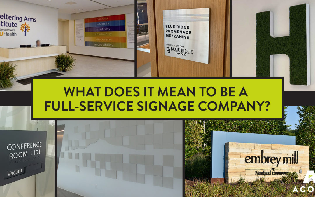 What Does it Mean to Be a Full-Service Signage Company?